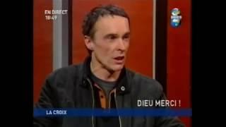 COSTES catholique! Interview à «Dieu Merci» (DIRECT 8, 14 avril 2006)