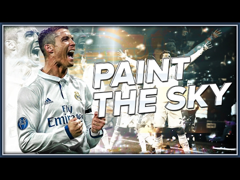 Cristiano Ronaldo - Paint the Sky - Skills & Goals - 16/2017 HD