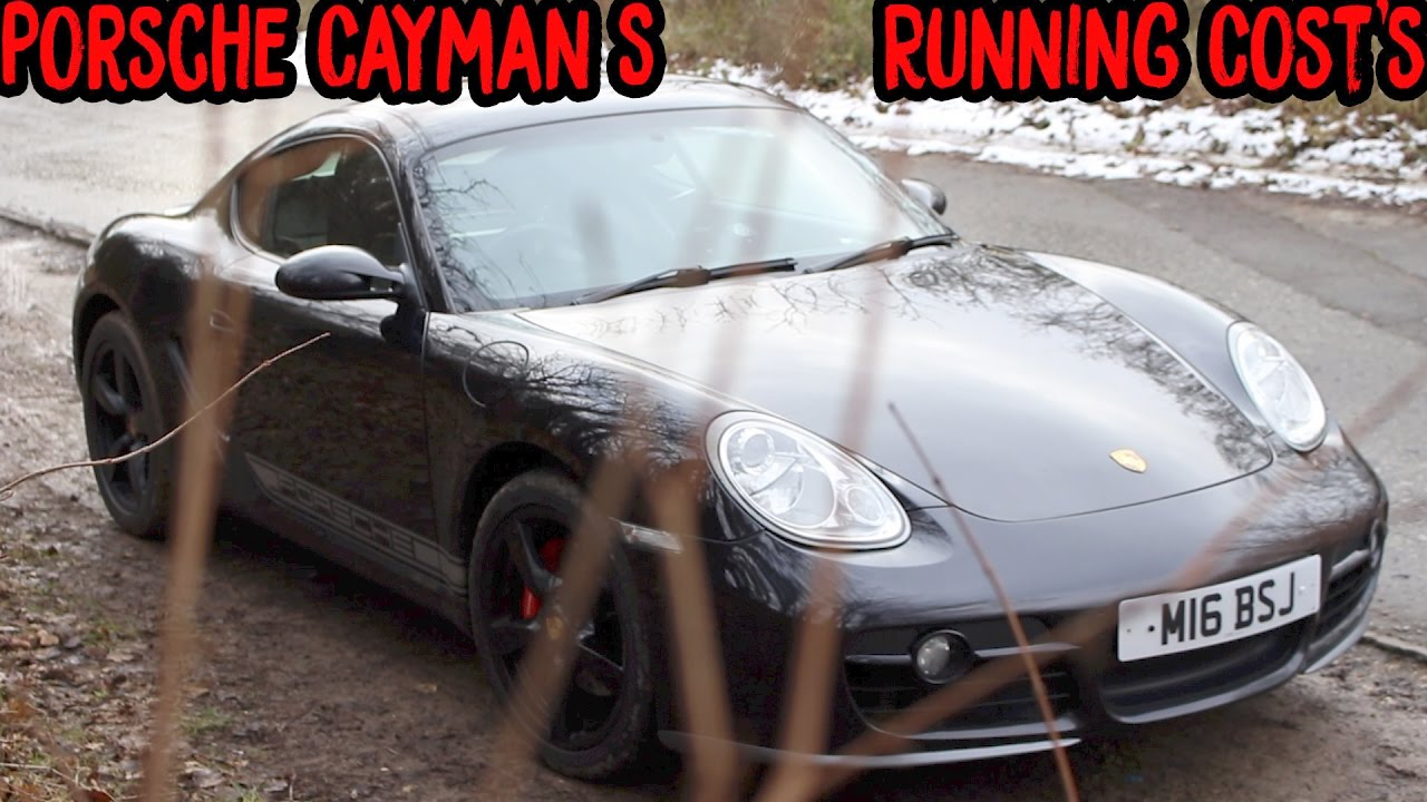 How Much Does It Cost To Run A Porsche Cayman S