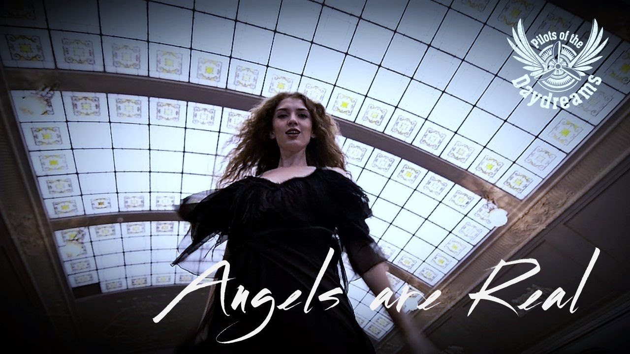 Music of the Day: Pilots of the Daydreams - Angels Are Real