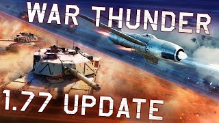 "War Thunder. Update 1.77 ""Advancing Storm""!"