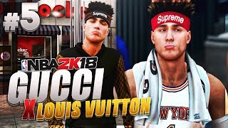 The LOST BALL BROTHER #5 - NBA 2K18 MyCareer - GUCCI X LOUIS VUITTON X SUPREME COLLAB?