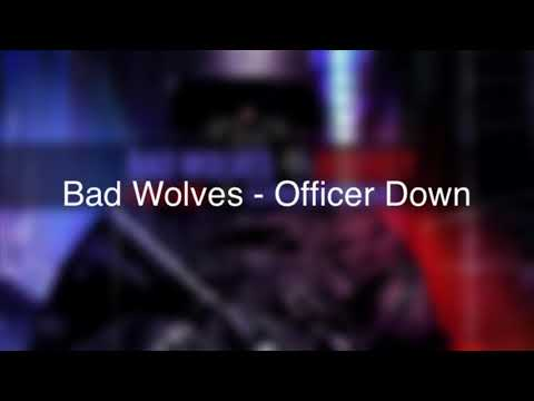 Bad Wolves - Officer Down LYRICS