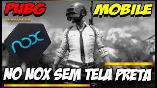 COMO JOGAR PUBG MOBILE no EMULADOR NOX PC -SEM TELA PRETA - 100% GARANTIDO