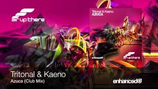 Tritonal & Kaeno - Azuca (Club Mix)