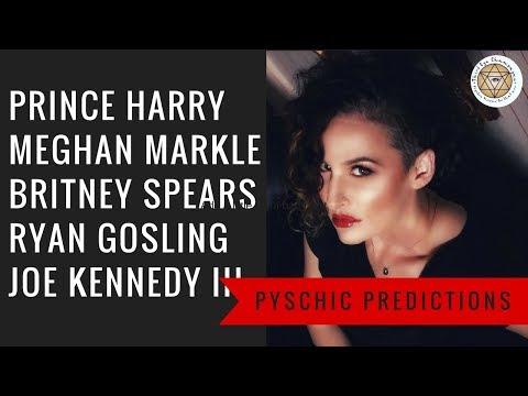 Psychic Predictions Prince Harry Meghan Markle Britney Spears Ryan Gosling Joe Kennedy III