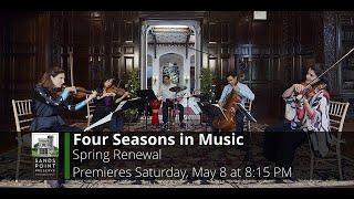 "FOUR SEASONS IN MUSIC: ""Spring Renewal"""