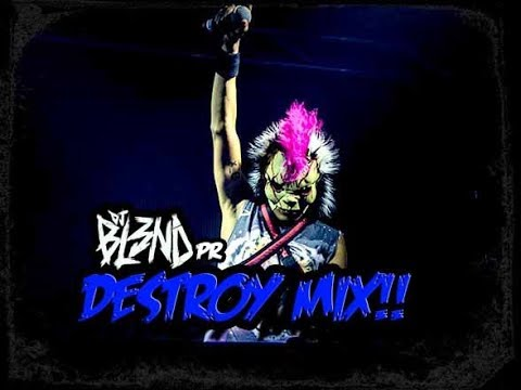 (DESTROY MIX) - DJ BL3ND PR