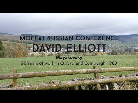 David Elliott: Mayakovsky 20 Years of work in Oxford and Edinburgh 1983