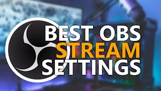 Best NVENC Streaming Settings for OBS Studio & SLOBS in 2019