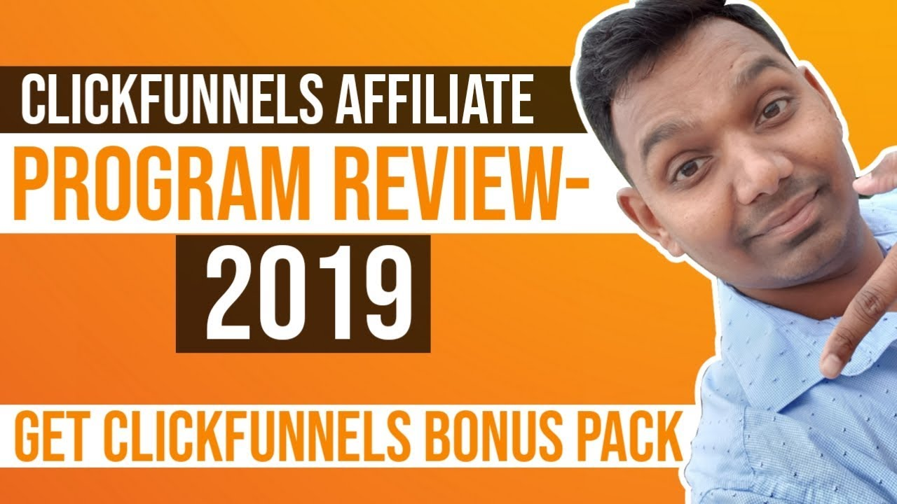 ClickFunnels Affiliate Program Review  2019 With FREE Training and BONUS