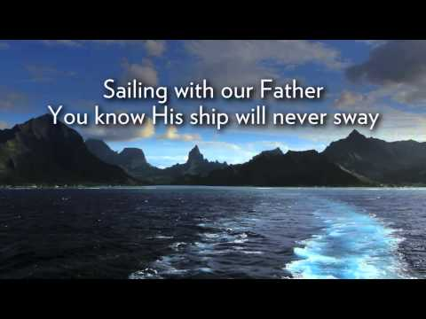 Sailing with Our Father
