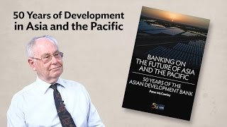 ADB History Book: A Journey through 50 Years of Development in Asia and the Pacific