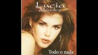 Lucia Mendez Amar y Vivir/ Toda Una Vida