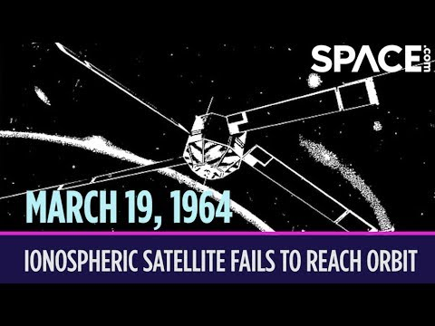 OTD in Space – March 19: Ionospheric Satellite Fails to Reach Orbit