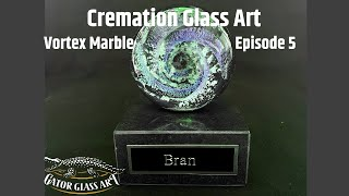 Cremation Glass Art Vortex Marble - Gator Glass Art - Episode 5