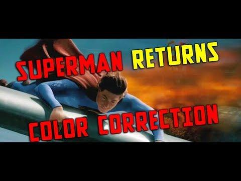 Man of Tomorrow (Superman Returns Fanedit) FINAL COLOUR CORRECTION
