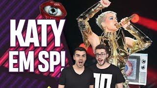 VLOG SHOW DA WITNESS THE TOUR DA KATY PERRY EM SÃO PAULO BRASIL! | Virou Festa