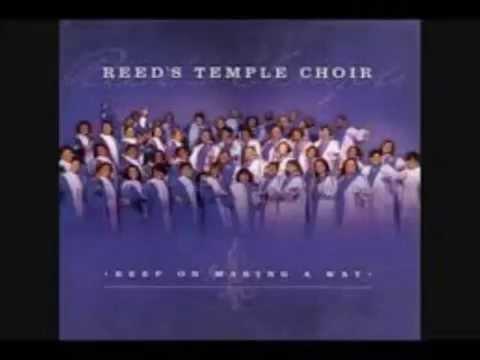 Reed's Temple Choir - Great God