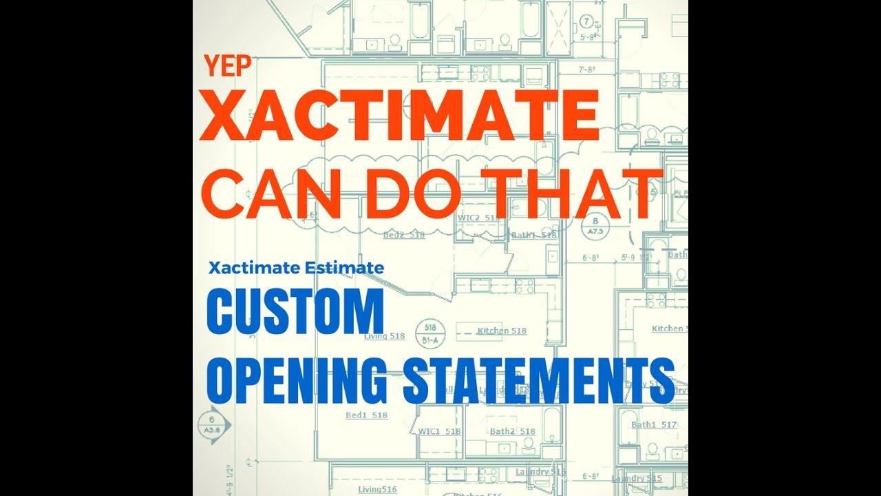 Ultimate Xactimate Opening Statement