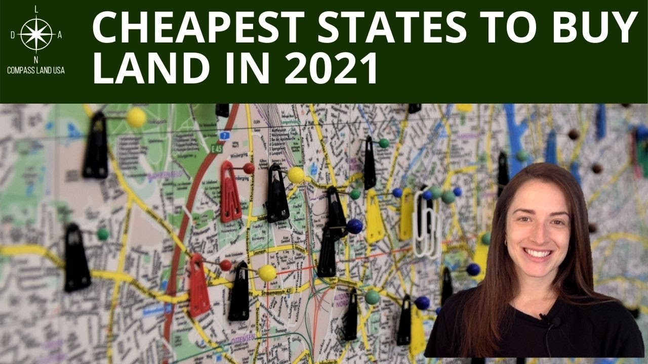 Cheapest States to Buy Land in 2021