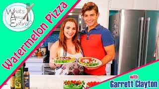 How to: Watermelon Pizza with Garrett Clayton!