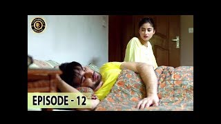 Noor Ul Ain Ep 12 - Sajal Aly - Imran Abbas - Top Pakistani Drama