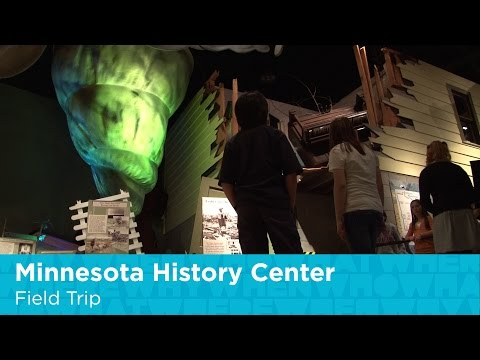 Minnesota History Center Field Trip