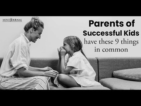 9 Traits That Parents of Successful Kids Have In Common