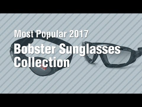 Bobster Sunglasses Collection // Most Popular 2017