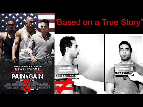 Pain & Gain | Based on a True Story