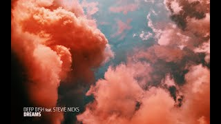 Deep Dish - Dreams (Extended Club Mix)