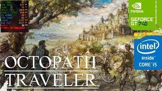 Octopath Traveler (GT 740M/GT 825M/GT 920M) [High]