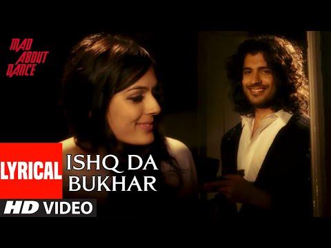 Ishq Da Bukhar Lyrical Video | Mad About Dance | Saahil Prem | Vidyadhar Bhave | T-Series