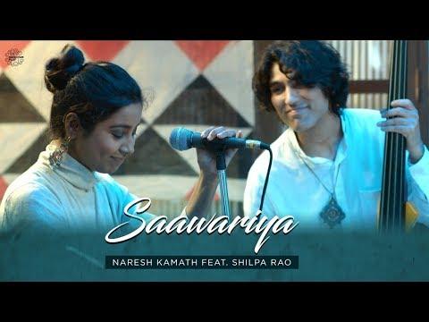 Saawariya | Naresh Kamath, Shilpa Rao | Tapas Roy | Sonal Sehgal | Drishyam Play