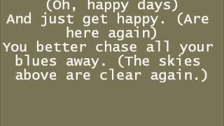 Glee Happy Days Are Here Again/ Get Happy with lyrics with lyrics