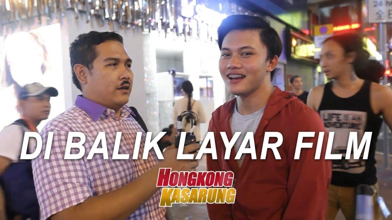 HONGKONG KASARUNG | DI BALIK LAYAR