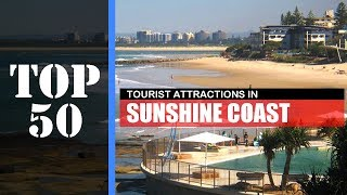 TOP 50 SUNSHINE COAST Attractions (Things to Do & See)