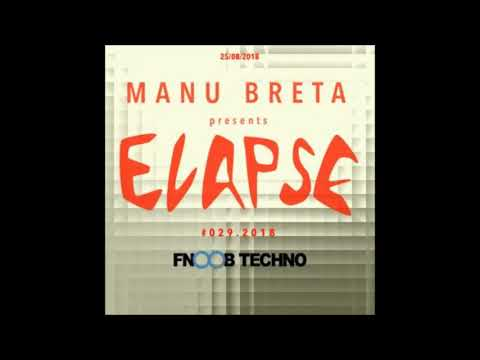 FNOOB TECHNO RADIO Exclusive mix. Manu Breta @ Elapse RadioShow 029.2018
