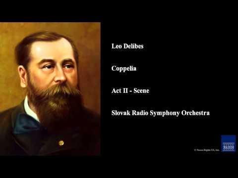 Leo Delibes, Coppelia, Act II - Scene