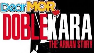 "Dear MOR Uncut ft. DJ Rico Romantico: ""Doble Kara"" The Arn0an Story 04-23-17"