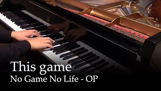 Repeat youtube video This Game - No Game No Life OP [piano]