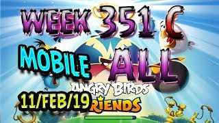 Angry Birds Friends Tournament All Levels Week 351-C MOBILE Highscore POWER-UP walkthrough