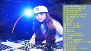 Tổng hợp nhạc remix hay nhất 2015 (DJ Girl xinh kute baby)