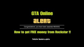GTA Online How to get FREE money from Rockstar !! (Rockstar Newswire update)