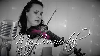 My Immortal by Evanescence | Live Electric Violin Performance