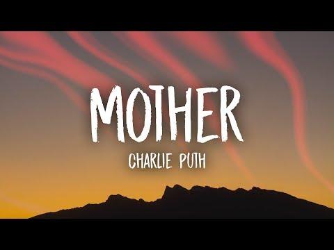 Charlie Puth - Mother (Lyrics)