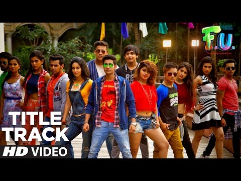 F.U.Title Track (Video) | F.U (Friendship Unlimited) | Vishal Mishra, Wrisha Dutta | Samir Saptiskar