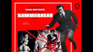 David Whitaker - Hammerhead (vocal) (1968)