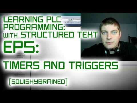 Learning PLCs with Structured Text - EP5 - Timers and Triggers